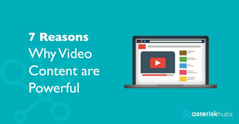 7 Reasons Why Video Content are Powerful
